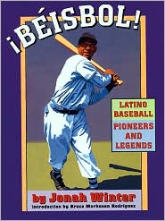 Book cover of ¡Beisbol! Latino Baseball Pioneers and Legends
