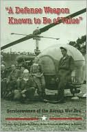 "Book cover of ""A Defense Weapon Known to Be of Value"": Servicewomen of the Korean War Era"