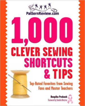 Book cover of 1,000 Clever Sewing Shortcuts and Tips: Top-Rated Favorites from Sewing Fans and Master Teachers