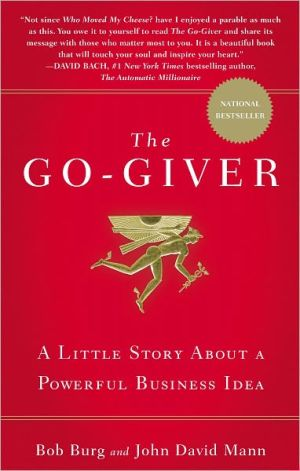 Book cover of The Go-Giver: A Little Story About a Powerful Business Idea