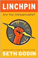 Book cover of Linchpin: Are You Indispensable?
