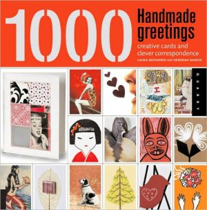 Book cover of 1,000 Handmade Greetings: Creative Cards and Clever Correspondence