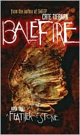 Book cover of A Feather of Stone (Balefire Series #3)