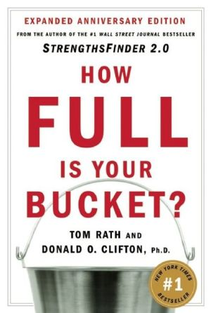 Book cover of How Full Is Your Bucket?: Expanded Anniversary Edition
