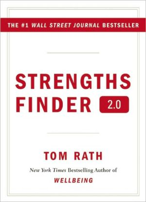Book cover of Strengths Finder 2.0: A New and Updated Edition of the Online Test from Gallup's Now, Discover Your Strengths