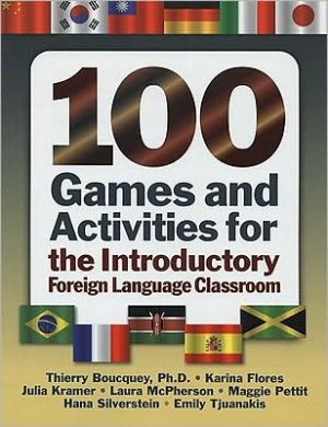 Book cover of 100 Games and Activities for the Introductory Foreign Language Classroom