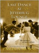 Book cover of Last Dance at Jitterbug Lounge
