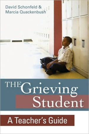 Book cover of Grieving Student: A Teacher's Guide: