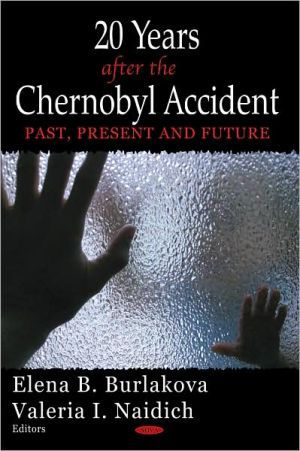 Book cover of 20 Years After the Chernobyl Accident: Past, Present and Future