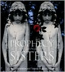 Book cover of Prophecy of the Sisters (Prophecy of the Sisters Series #1)