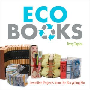 Book cover of Eco Books: Inventive Projects from the Recycling Bin