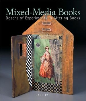 Book cover of Mixed-Media Books: Dozens of Experiments in Altering Books