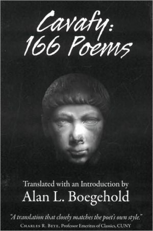 Book cover of Cavafy: 166 Poems: Translated with an Introduction by Alan L. Boegehold