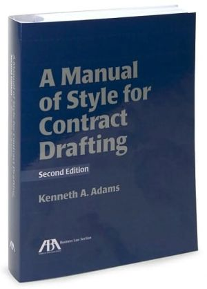 Book cover of A Manual of Style for Contract Drafting
