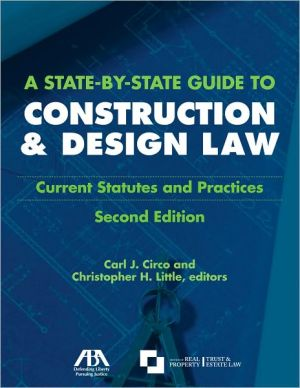 Book cover of A A State-by-State Guide to Construction and Design Law: Current Statues and Practices