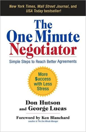 Book cover of The One Minute Negotiator: Simple Steps to Reach Better Agreements