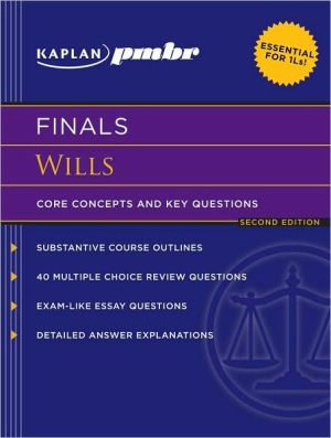 Book cover of Kaplan PMBR FINALS: Wills: Core Concepts and Key Questions
