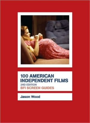 Book cover of 100 American Independent Films