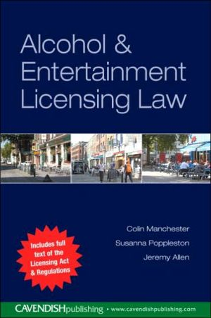 Book cover of Alcohol and Entertainment Licensing Law
