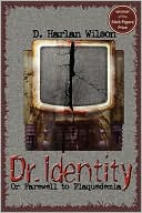 Book cover of Dr. Identity: Or, Farewell to Plaquedemia: A Science Fiction Novel