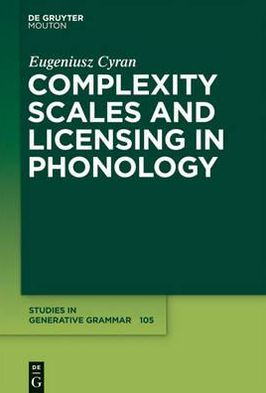 Book cover of Complexity Scales and Licensing in Phonology