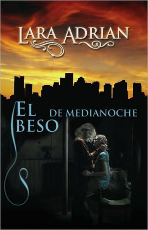 Book cover of El beso de medianoche (Kiss of Midnight)