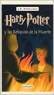 Book cover of Harry Potter y las reliquias de la muerte (Harry Potter and the Deathly Hallows)