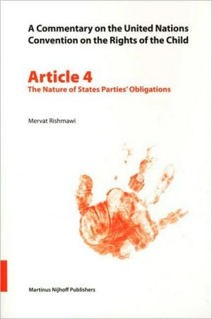 Book cover of A Commentary on the United Nations Convention on the Rights of the Child, Article 4: The Nature of States Parties' Obligations