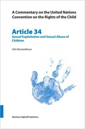 Book cover of A Commentary on the United Nations Convention on the Rights of the Child, Article 34: Sexual Exploitation and Sexual Abuse of Children, Vol. 34