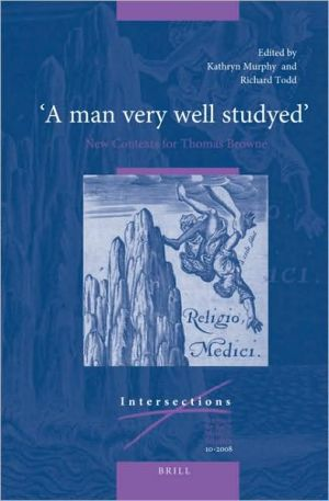 "Book cover of ""A man very well studyed"": New Contexts for Thomas Browne"