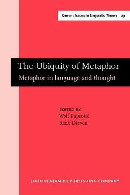 Book cover of The Ubiquity Of Metaphor