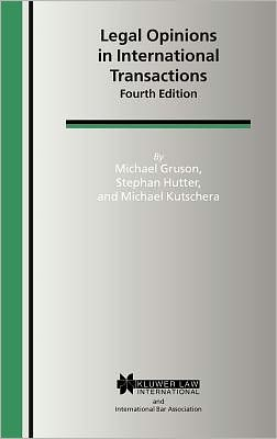 Book cover of Legal Opinions In International Transactions, 4th Edition