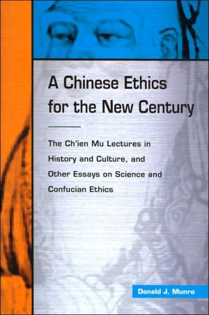 Book cover of A Chinese Ethics for the New Century